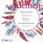Wereld Adem Dag 11 april
